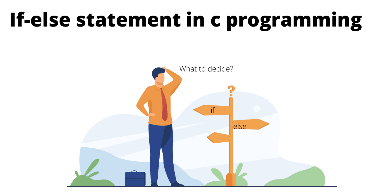 if else statement in c programming