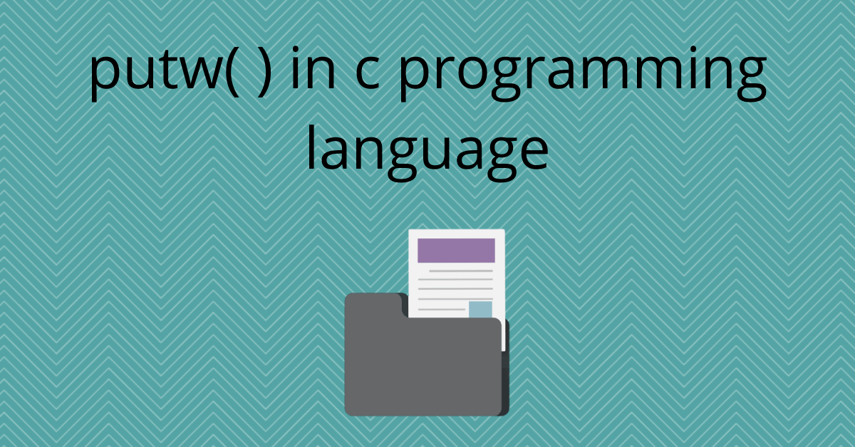 putw in c programming language