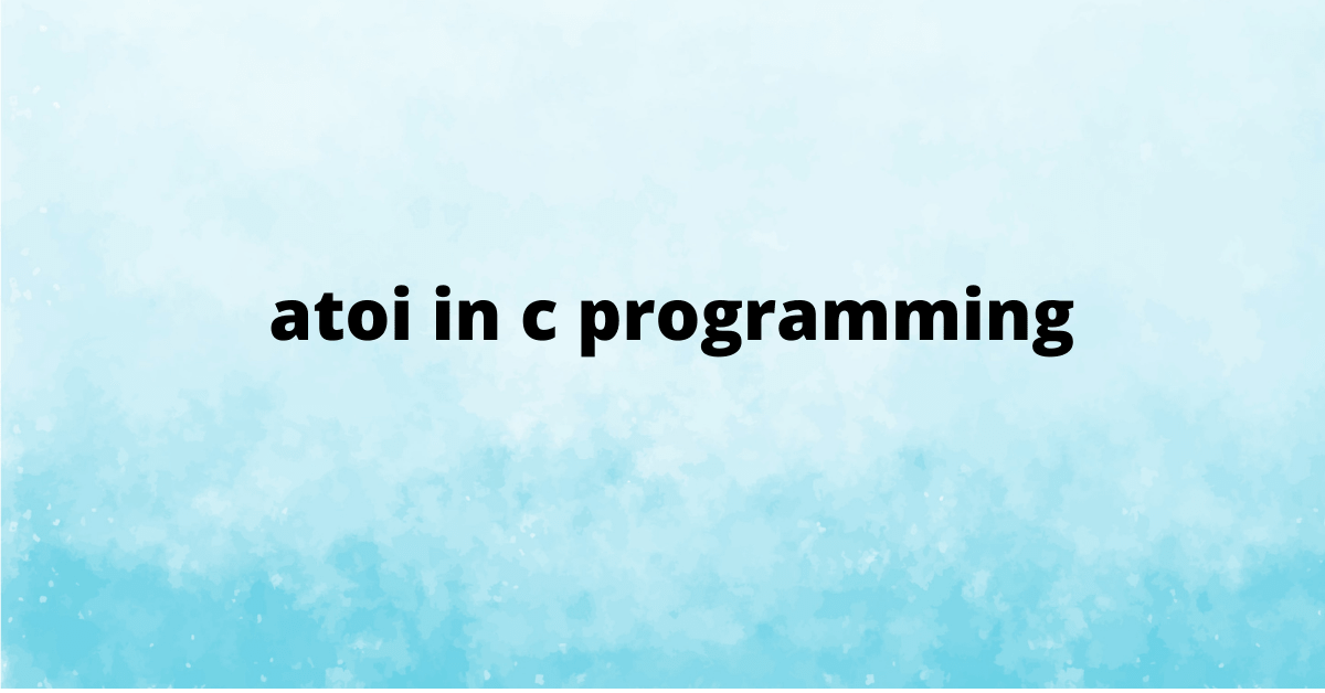 atoi in c programming
