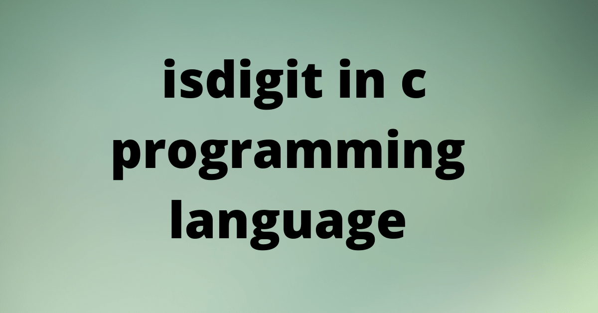 isdigit in c programming