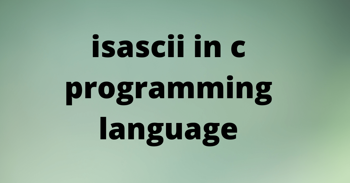 isascii in c programming