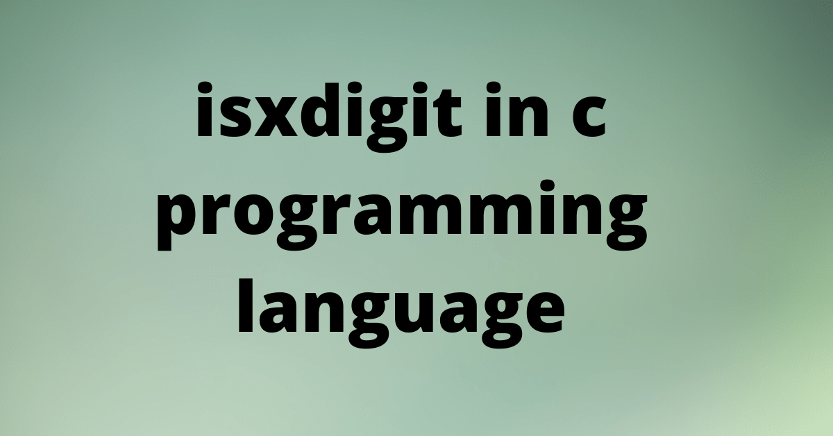 isxdigit in c programming